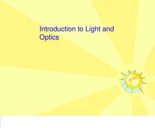 Introduction to Light and Optics