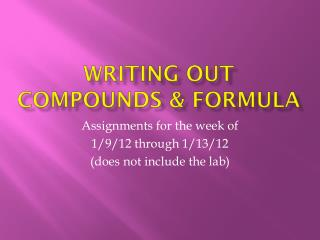 Writing out Compounds & Formula