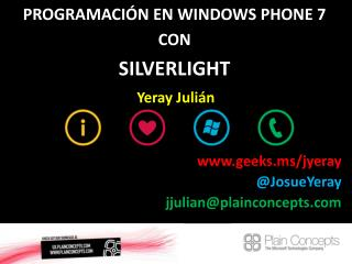 PROGRAMACIÓN EN WINDOWS PHONE 7 CON SILVERLIGHT