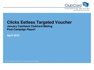 Clicks  Eetless  Targeted Voucher January Cashback ClubCard Mailing Post-Campaign Report