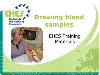 Drawing blood samples