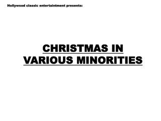 CHRISTMAS IN VARIOUS MINORITIES