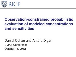 Observation-constrained probabilistic evaluation of modeled concentrations and sensitivities