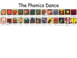 The Phonics Dance