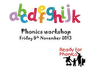 Phonics workshop