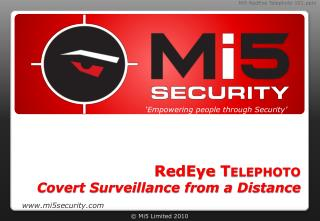RedEye  Telephoto Covert Surveillance from a Distance