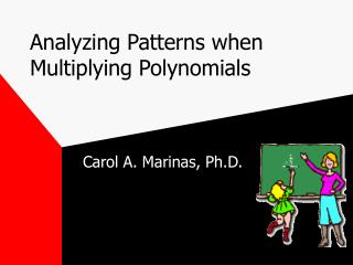 Analyzing Patterns when Multiplying Polynomials