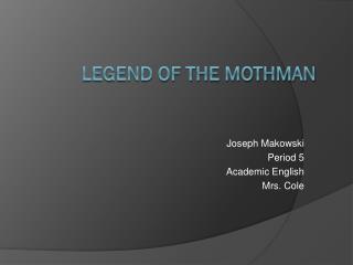 Legend of the Mothman