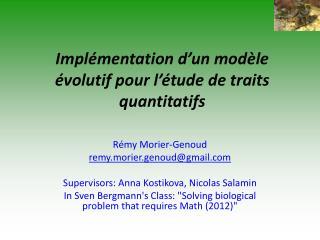 Implémentation d'un  modèle  évolutif pour  l'étude  de traits quantitatifs