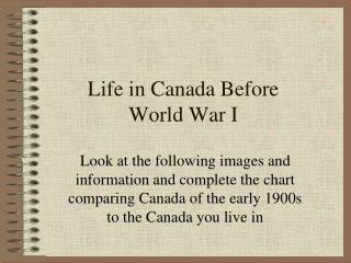 Life in Canada Before  World War I