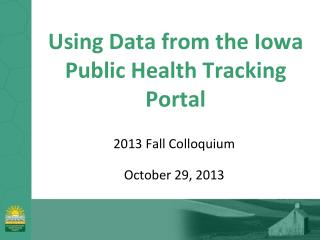 Using Data from the Iowa Public Health Tracking Portal