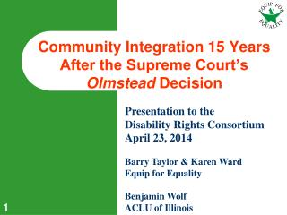 Community Integration 15 Years After the Supreme Court's  Olmstead  Decision