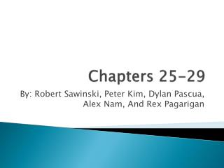 Chapters 25-29