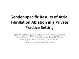 Gender-specific Results of Atrial Fibrillation Ablation in a Private Practice Setting
