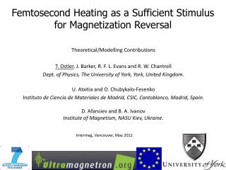 Femtosecond Heating as a Sufficient Stimulus for Magnetization Reversal