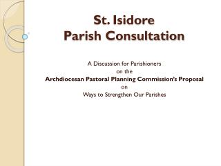 St. Isidore Parish Consultation