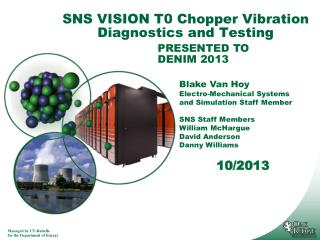 SNS VISION T0 Chopper Vibration Diagnostics and Testing