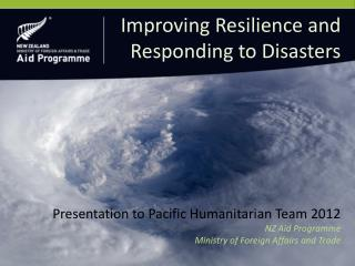 Presentation to Pacific Humanitarian Team 2012