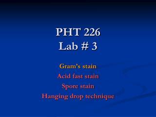 PHT 226 Lab # 3