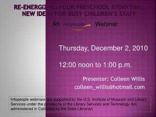 Re-energizing Your Preschool Storytime:  New Ideas for Busy Children�s Staff