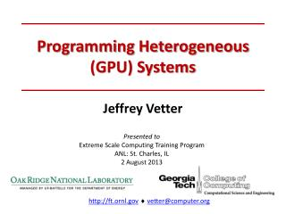 Programming Heterogeneous (GPU) Systems