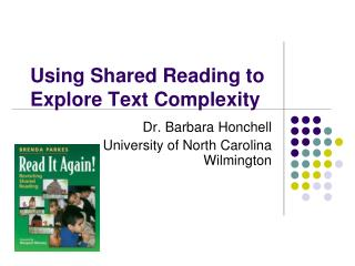 Using Shared Reading to Explore Text Complexity