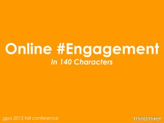 Online #Engagement In 140 Characters