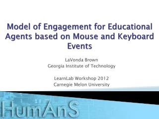 Model of Engagement for Educational Agents based on Mouse and Keyboard Events