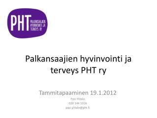 Palkansaajien hyvinvointi ja terveys PHT ry