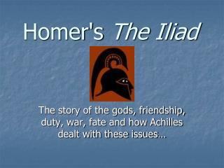 Homer's  The Iliad