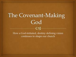 The Covenant-Making God