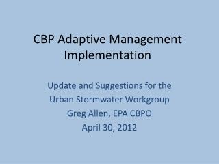 CBP Adaptive Management Implementation