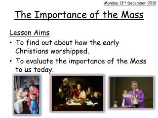 The Importance of the Mass