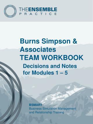 Burns Simpson & Associates TEAM WORKBOOK
