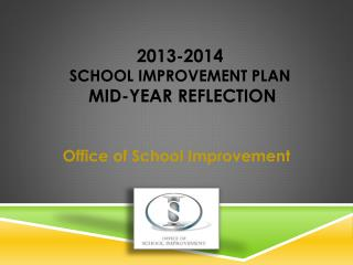 2013-2014  School Improvement Plan Mid-Year Reflection