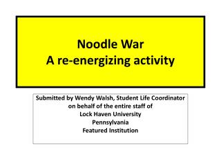 Noodle War A re-energizing activity