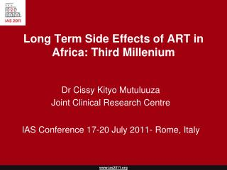 Long Term Side Effects of ART in Africa: Third Millenium