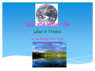 Land and Water Use Lakes & Oceans