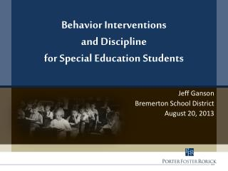 Behavior Interventions  and Discipline  for Special Education Students