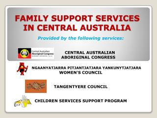 FAMILY SUPPORT SERVICES IN CENTRAL AUSTRALIA