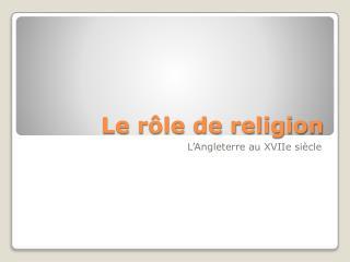 Le rôle de religion