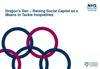 Dragon's Den – Raising Social Capital as a Means to Tackle Inequalities