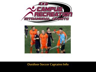 Outdoor Soccer  Captains Info