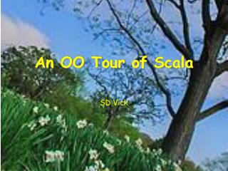 An OO Tour of  Scala