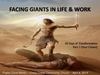 FACING GIANTS IN LIFE & WORK