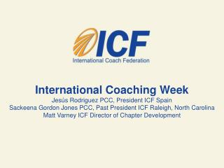 International Coaching Week Jesús  Rodriguez PCC, President ICF Spain