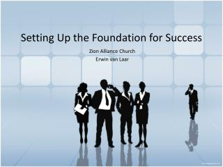 Setting Up the Foundation for Success