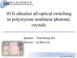 10  fs  ultrafast all-optical switching in polystyrene nonlinear photonic crystals