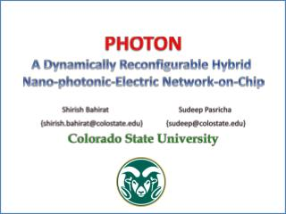 PHOTON A Dynamically Reconfigurable Hybrid