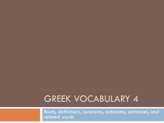 Greek Vocabulary 4